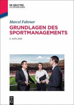 Grundlagen des Sportmanagements (eBook, ePUB) - Fahrner, Marcel