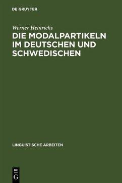 Die Modalpartikeln im Deutschen und Schwedischen (eBook, PDF) - Heinrichs, Werner