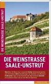Die Weinstraße Saale-Unstrut (Mängelexemplar)