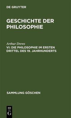Die Philosophie im ersten Drittel des 19. Jahrhunderts (eBook, PDF) - Drews, Arthur