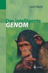 Das intelligente Genom (eBook, PDF) - Heschl, Adolf