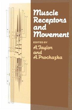 Muscle Receptors and Movement (eBook, PDF) - Taylor, A.; Prochazka, A.
