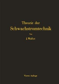 Einführung in die Theorie der Schwachstromtechnik (eBook, PDF) - Wallot, Julius