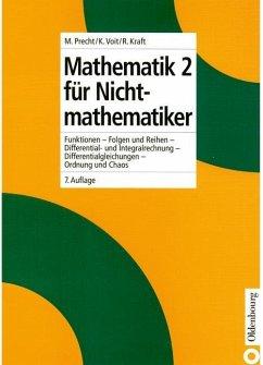 Mathematik 2 für Nichtmathematiker (eBook, PDF) - Precht, Manfred; Voit, Karl; Kraft, Roland