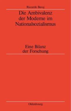 Die Ambivalenz der Moderne im Nationalsozialismus (eBook, PDF) - Bavaj, Riccardo