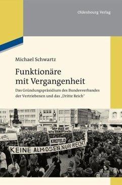 Funktionäre mit Vergangenheit (eBook, PDF) - Schwartz, Michael