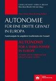 Autonomie für eine Dritte Gewalt in Europa / Autonomy for a Third Power in Europe (eBook, PDF)