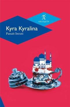 Kyra Kyralina (eBook, ePUB)