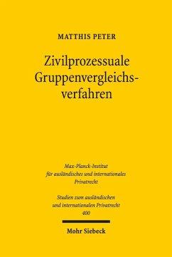 Zivilprozessuale Gruppenvergleichsverfahren (eBook, PDF) - Peter, Matthis