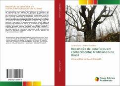 Repartição de benefícios em conhecimentos tradicionais no Brasil - Carvalho Costa Dias, Luciana Laura