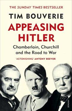 Appeasing Hitler (eBook, ePUB) - Bouverie, Tim
