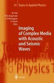 Imaging of Complex Media with Acoustic and Seismic Waves (eBook, PDF)