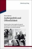Außenpolitik und Öffentlichkeit (eBook, PDF)