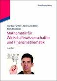 Mathematik für Wirtschaftswissenschaftler und Finanzmathematik (eBook, PDF)