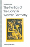 The Politics of the Body in Weimar Germany (eBook, PDF)