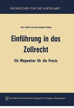 Einführung in das Zollrecht (eBook, PDF) - Sellnick, Paul