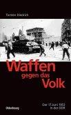 Waffen gegen das Volk (eBook, PDF)