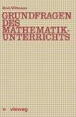 Grundfragen des Mathematikunterrichts (eBook, PDF)