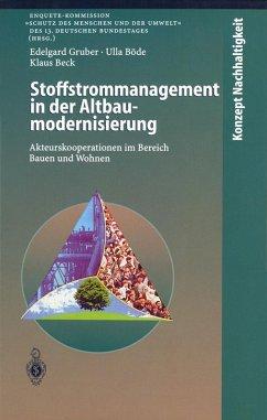 Stoffstrommanagement in der Altbaumodernisierung (eBook, PDF) - Gruber, Edelgard; Böde, Ulla; Beck, Klaus