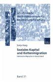 Soziales Kapital und Kettenmigration (eBook, PDF)