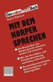 Mit dem Korper Sprechen (eBook, PDF)