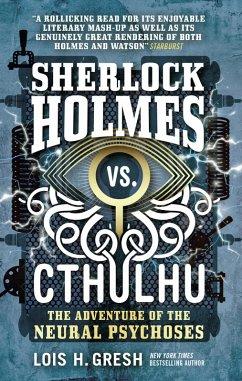 Sherlock Holmes vs. Cthulhu (eBook, ePUB) - Gresh, Lois H.
