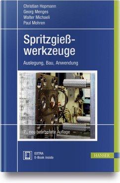 Spritzgießwerkzeuge - Hopmann, Christian;Menges, Georg;Michaeli, Walter