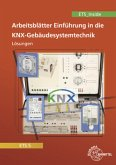 Lösungen zu 32652 - Einführung in die KNX-Gebäudesystemtechnik ETS5
