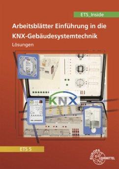 Einführung in die KNX-Gebäudesystemtechnik ETS5/ETS_Inside, Lösungen - Dürr, Stephan; Lücke, Thomas