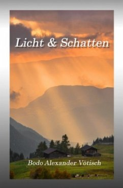 Licht & Schatten - Vötisch, Bodo