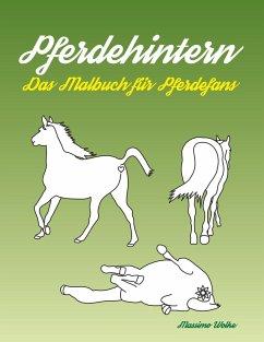 Pferdehintern - Das Malbuch für Pferdefans - Wolke, Massimo