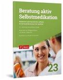 Beratung aktiv - Selbstmedikation