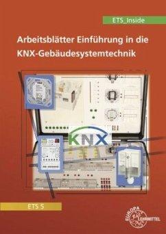 Einführung in die KNX-Gebäudesystemtechnik ETS5/ETS_Inside - Lücke, Thomas; Schonard, Armin