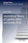 Geometrical Theory of Satellite Orbits and Gravity Field (eBook, PDF)