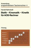 Statik - Kinematik - Kinetik für AOS-Rechner (eBook, PDF)