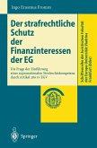 Der strafrechtliche Schutz der Finanzinteressen de EG (eBook, PDF)