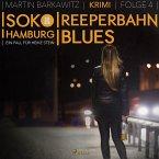Reeperbahn-Blues - SoKo Hamburg - Ein Fall für Heike Stein 4 (Ungekürzt) (MP3-Download)