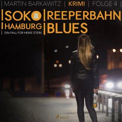 Reeperbahn-Blues - SoKo Hamburg - Ein Fall für Heike Stein 4 (Ungekürzt) (MP3-Download) - Barkawitz, Martin