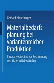 Materialbedarfsplanung bei variantenreicher Produktion (eBook, PDF)