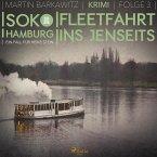 Fleetfahrt ins Jenseits - SoKo Hamburg - Ein Fall für Heike Stein 3 (Ungekürzt) (MP3-Download)