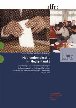 Mediendemokratie im Medienland (eBook, PDF)
