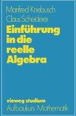 Einführung in die reelle Algebra (eBook, PDF)