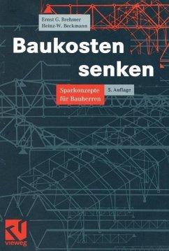 Baukosten senken (eBook, PDF) - Beckmann, Heinz; Brehmer, Ernst-Georg