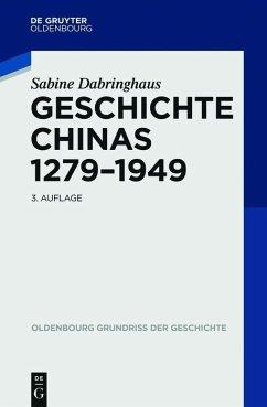 Geschichte Chinas 1279-1949 (eBook, ePUB) - Dabringhaus, Sabine