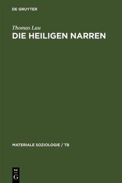 Die heiligen Narren (eBook, PDF) - Lau, Thomas