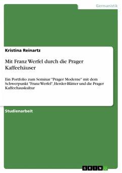 Mit Franz Werfel durch die Prager Kaffeehäuser (eBook, PDF)