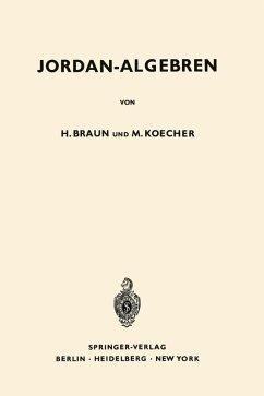 Jordan-Algebren (eBook, PDF) - Braun, Hel; Koecher, Max