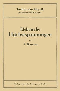 Elektrische Höchstspannungen (eBook, PDF) - Bouwers, A.
