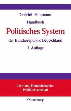 Handbuch Politisches System der Bundesrepublik Deutschland (eBook, PDF)