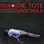 Die tote Unschuld - SoKo Hamburg - Ein Fall für Heike Stein 1 (Ungekürzt) (MP3-Download)